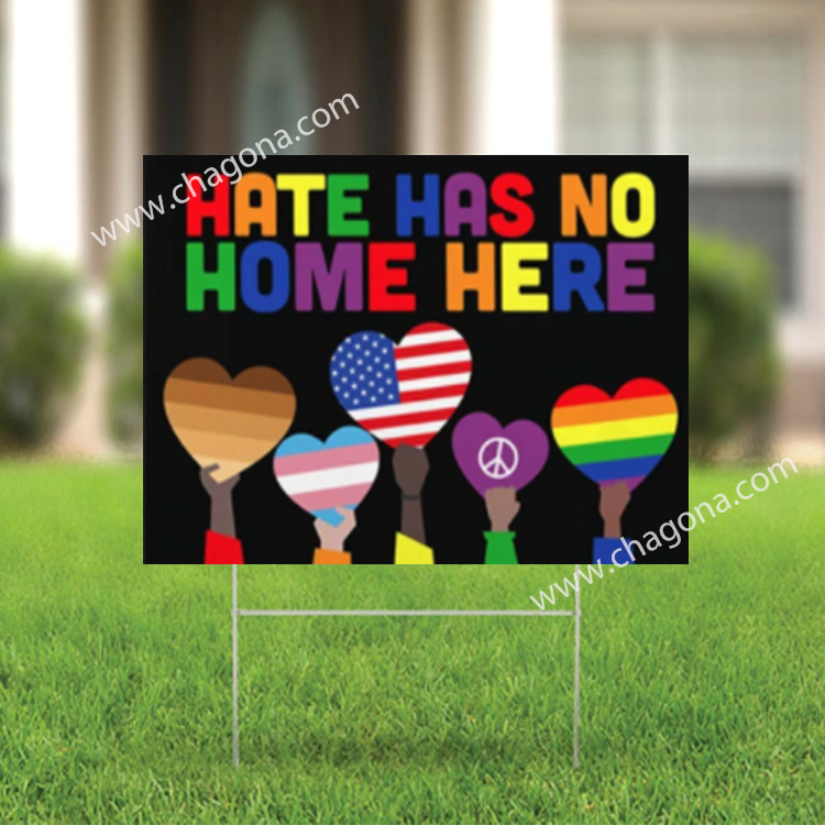 Hate Has No Home Here - Biden Harris Yard Sign | 12