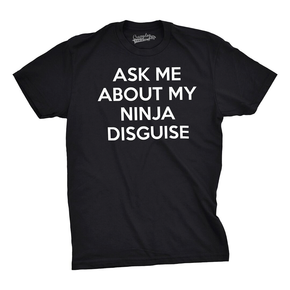 Higomore™ Ask Me About My Ninja Disguise Flip T-shirts